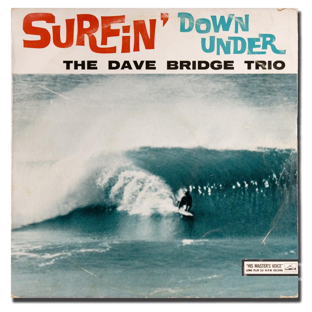 The Dave Bridge Trio - Surfin' Down Under